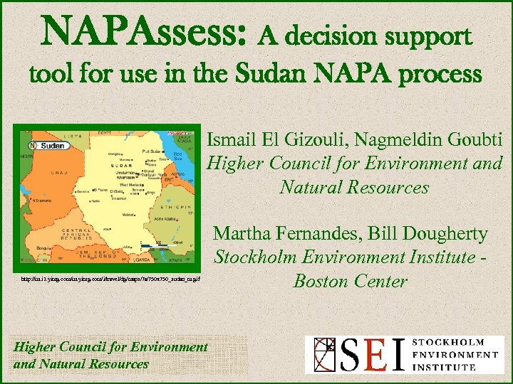 NAPAssess: A decision support tool for use in the Sudan NAPA process Ismail El