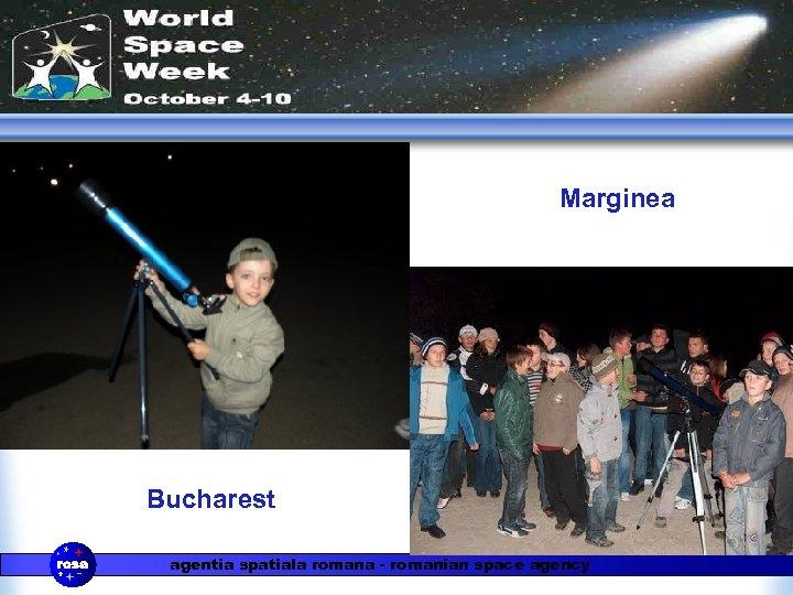 Marginea Bucharest agentia spatiala romana - romanian space agency