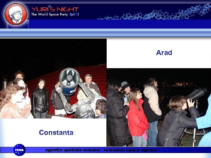 Arad Constanta agentia spatiala romana - romanian space agency
