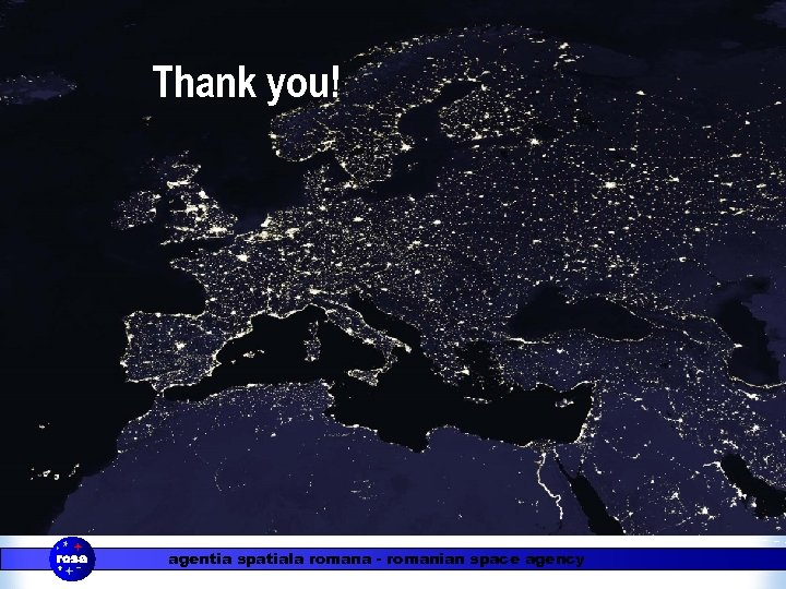 Thank you! agentia spatiala romana - romanian space agency