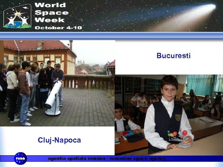Bucuresti Cluj-Napoca agentia spatiala romana - romanian space agency