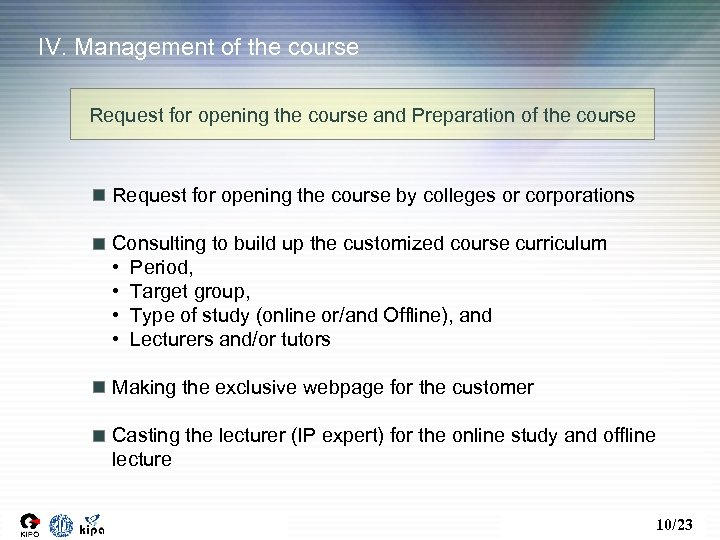 IV. Management of the course Request for opening the course and Preparation of the