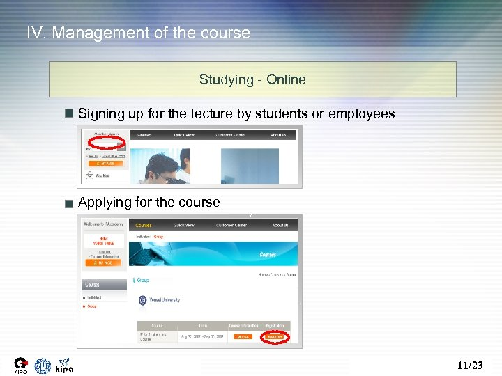 IV. Management of the course Studying - Online Signing up for the lecture by