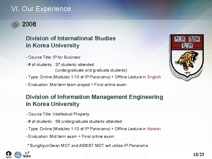 VI. Our Experience 2008 Division of International Studies in Korea University - Course Title: