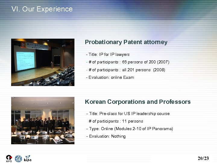 VI. Our Experience Probationary Patent attorney - Title: IP for IP lawyers - #