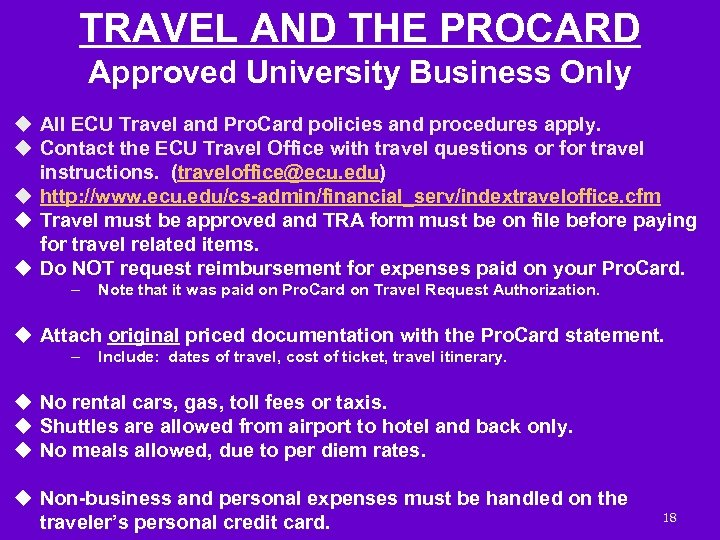 TRAVEL AND THE PROCARD Approved University Business Only u All ECU Travel and Pro.