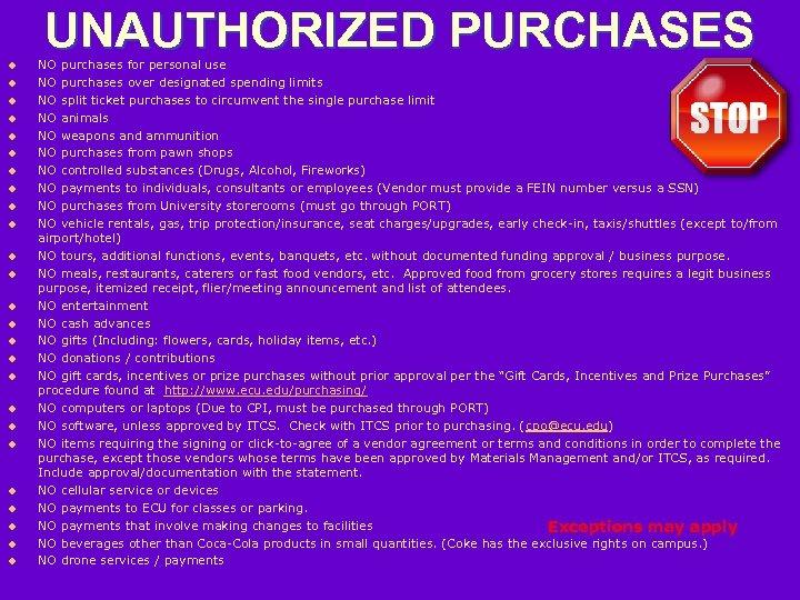 UNAUTHORIZED PURCHASES u u u u u u u NO purchases for personal use