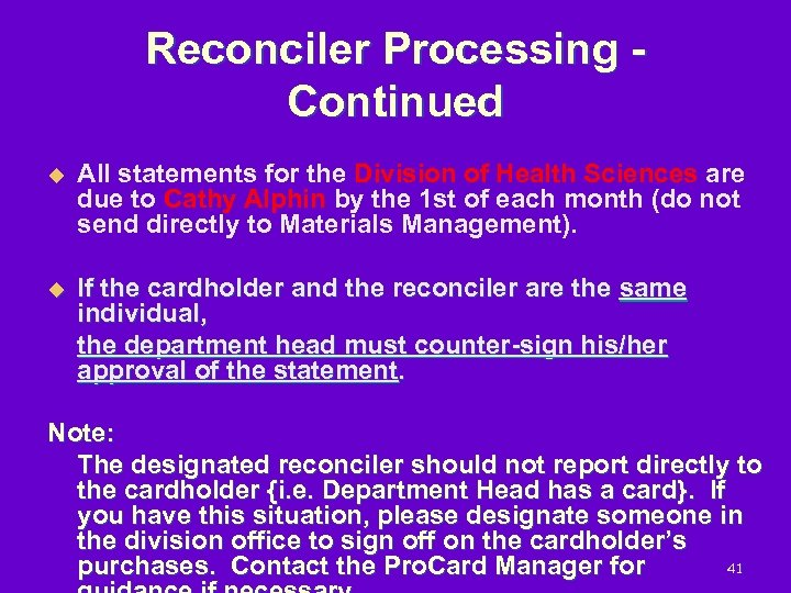 Reconciler Processing Continued u All statements for the Division of Health Sciences are due
