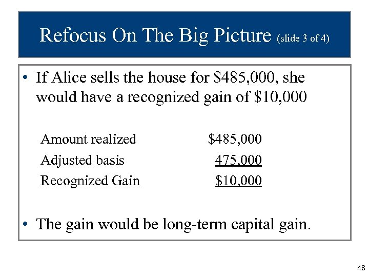 Refocus On The Big Picture (slide 3 of 4) • If Alice sells the