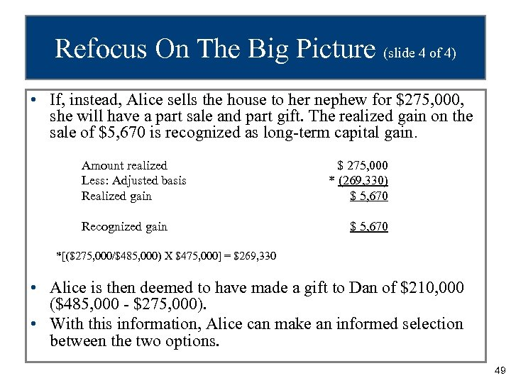 Refocus On The Big Picture (slide 4 of 4) • If, instead, Alice sells