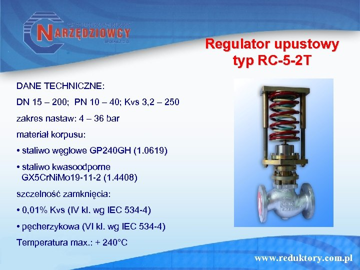 Regulator upustowy typ RC-5 -2 T DANE TECHNICZNE: DN 15 – 200; PN 10