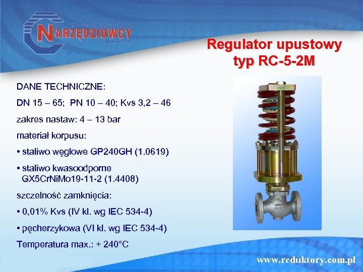Regulator upustowy typ RC-5 -2 M DANE TECHNICZNE: DN 15 – 65; PN 10