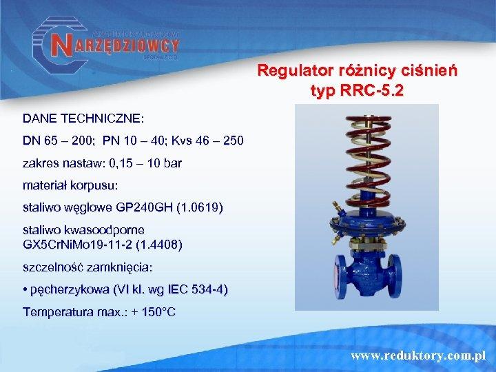 Regulator różnicy ciśnień typ RRC-5. 2 DANE TECHNICZNE: DN 65 – 200; PN 10