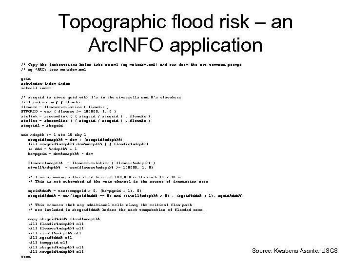Topographic flood risk – an Arc. INFO application /* Copy the instructions below into