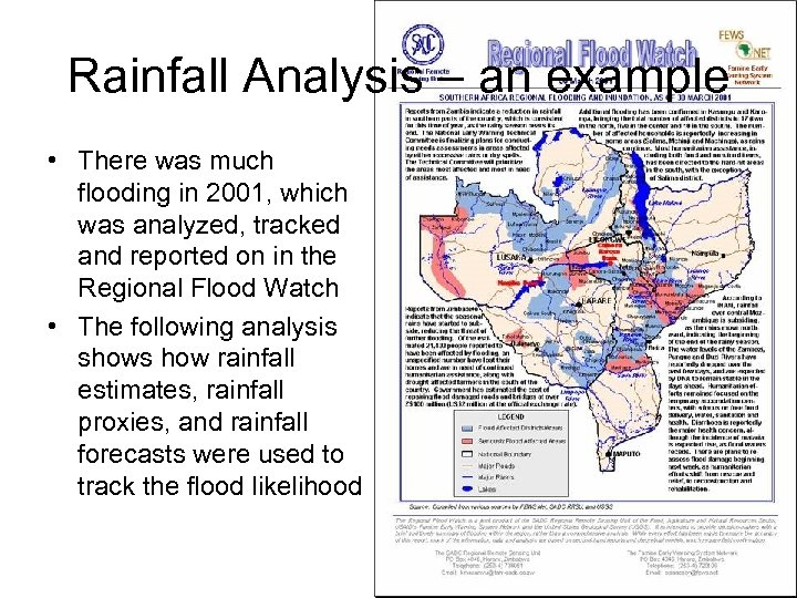 Rainfall Analysis – an example • There was much flooding in 2001, which was