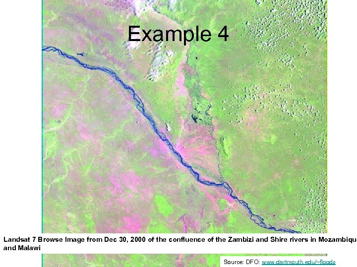 Example 4 Landsat 7 Browse Image from Dec 30, 2000 of the confluence of