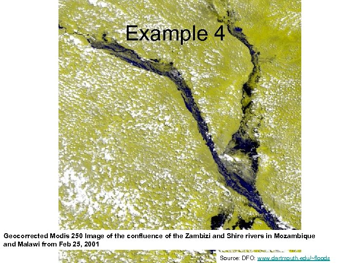 Example 4 Geocorrected Modis 250 Image of the confluence of the Zambizi and Shire