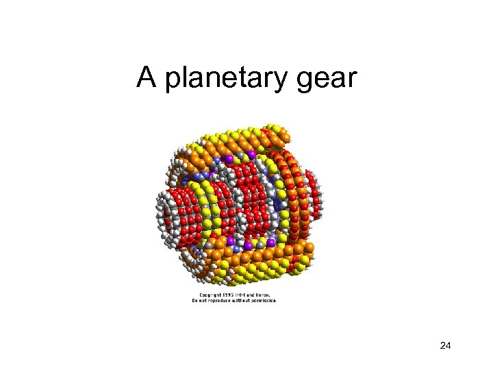 A planetary gear 24