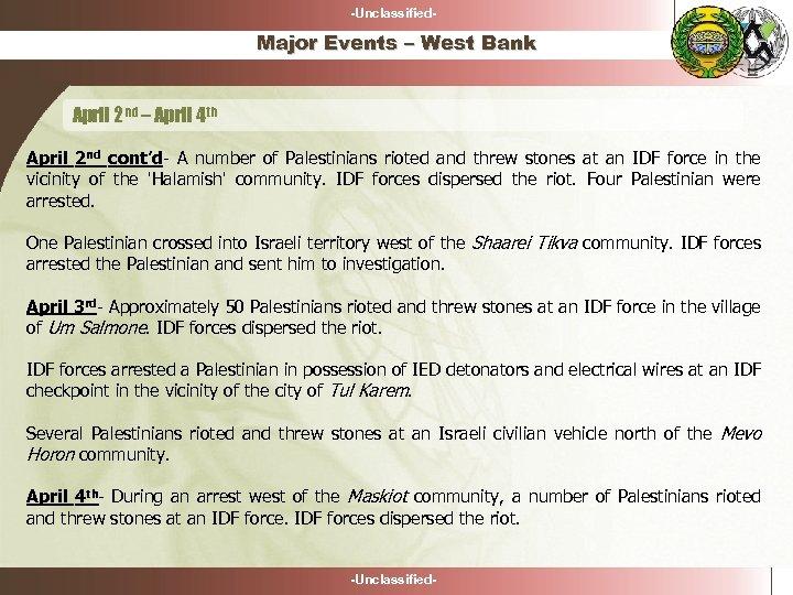 -Unclassified- Major Events – West Bank April 2 nd – April 4 th April