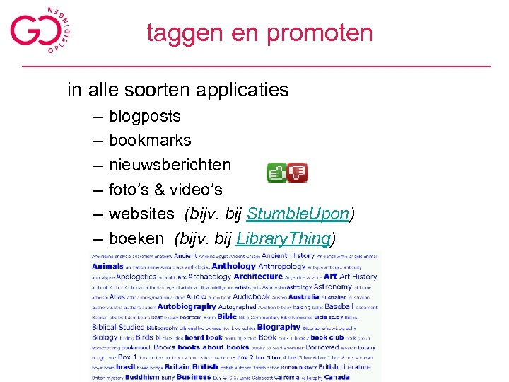 taggen en promoten in alle soorten applicaties – – – blogposts bookmarks nieuwsberichten foto's