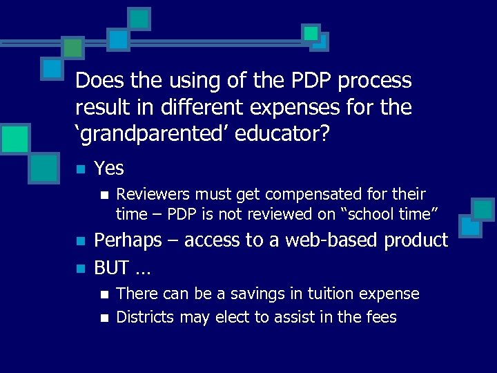 Does the using of the PDP process result in different expenses for the 'grandparented'
