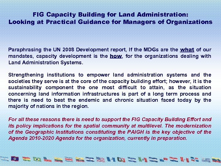 FIG Capacity Building for Land Administration: Looking at Practical Guidance for Managers of Organizations