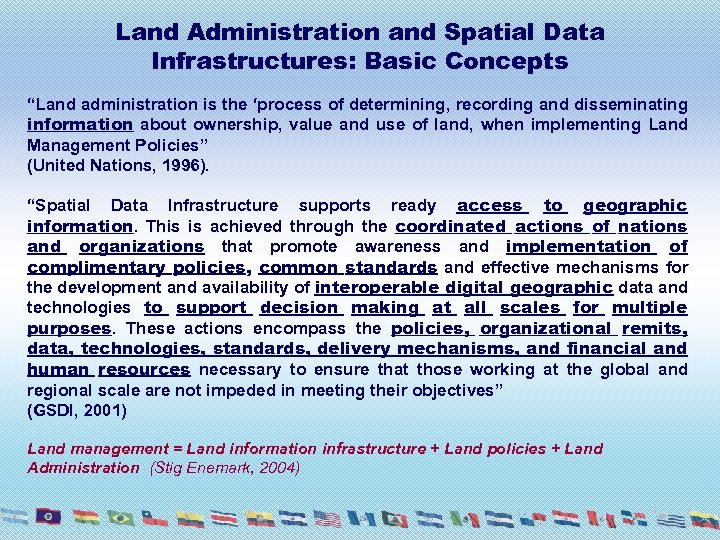 """Land Administration and Spatial Data Infrastructures: Basic Concepts """"Land administration is the 'process of"""