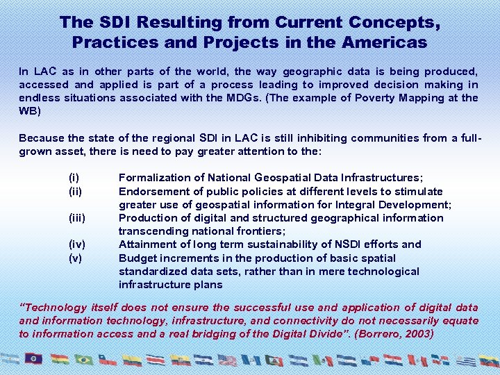 The SDI Resulting from Current Concepts, Practices and Projects in the Americas In LAC