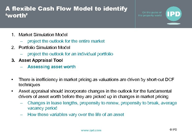 A flexible Cash Flow Model to identify 'worth' 1. Market Simulation Model – project