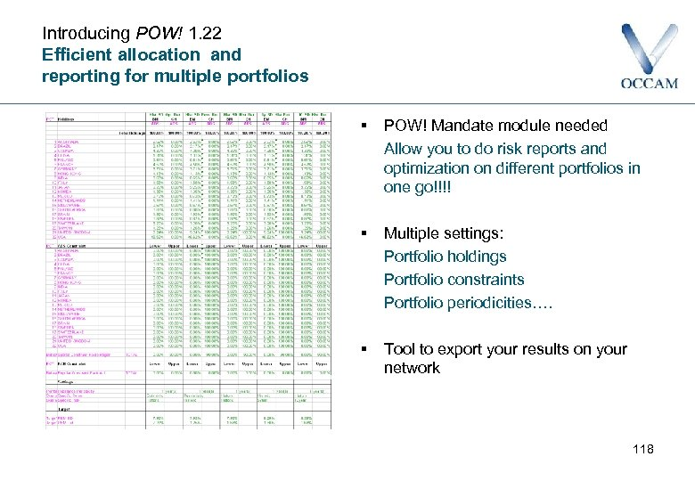 Introducing POW! 1. 22 Efficient allocation and reporting for multiple portfolios § POW! Mandate