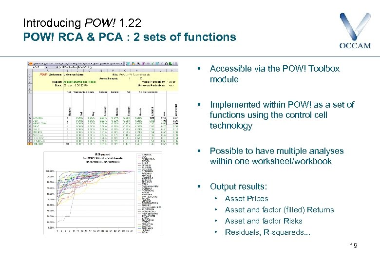 Introducing POW! 1. 22 POW! RCA & PCA : 2 sets of functions §