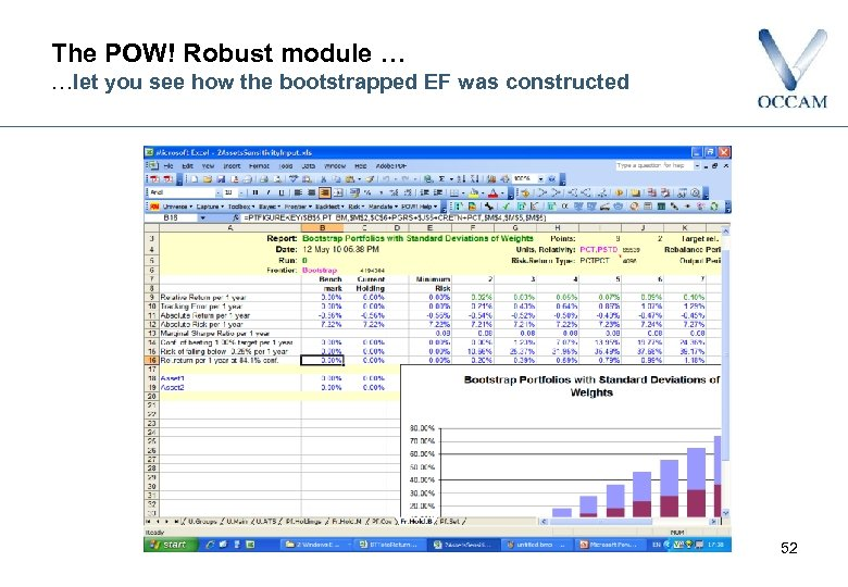 The POW! Robust module … …let you see how the bootstrapped EF was constructed