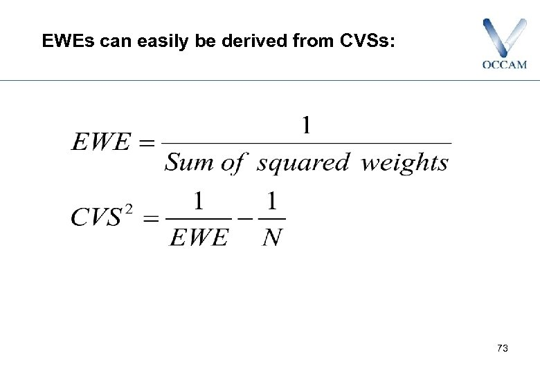 EWEs can easily be derived from CVSs: 73