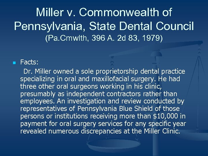 Miller v. Commonwealth of Pennsylvania, State Dental Council (Pa. Cmwlth, 396 A. 2 d