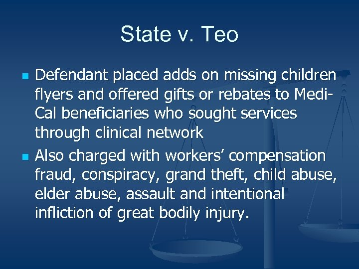 State v. Teo n n Defendant placed adds on missing children flyers and offered