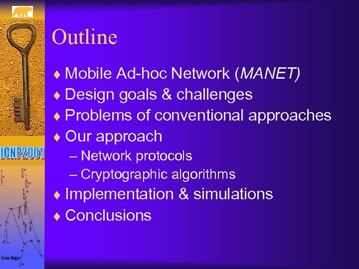 Outline ¨ Mobile Ad-hoc Network (MANET) ¨ Design goals & challenges ¨ Problems of
