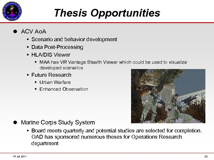 Thesis Opportunities l ACV Ao. A § Scenario and behavior development § Data Post-Processing