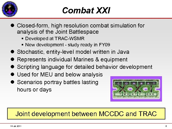 Combat XXI l Closed-form, high resolution combat simulation for analysis of the Joint Battlespace