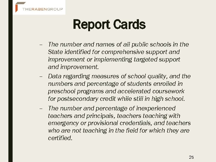 Report Cards – The number and names of all public schools in the State