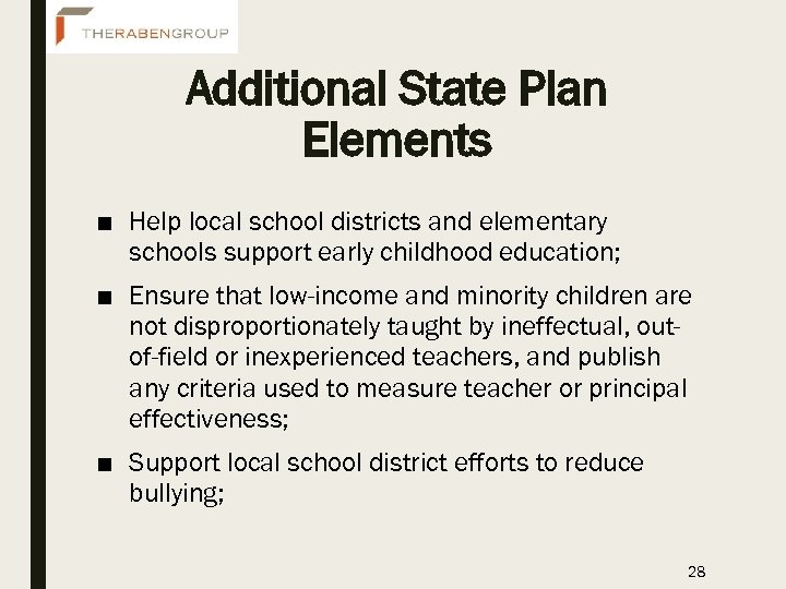 Additional State Plan Elements ■ Help local school districts and elementary schools support early
