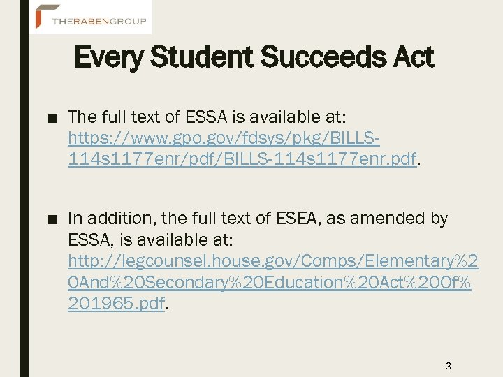 Every Student Succeeds Act ■ The full text of ESSA is available at: https: