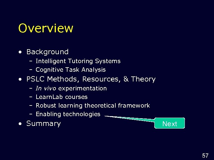 Overview • Background – Intelligent Tutoring Systems – Cognitive Task Analysis • PSLC Methods,