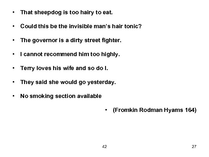 • That sheepdog is too hairy to eat. • Could this be the