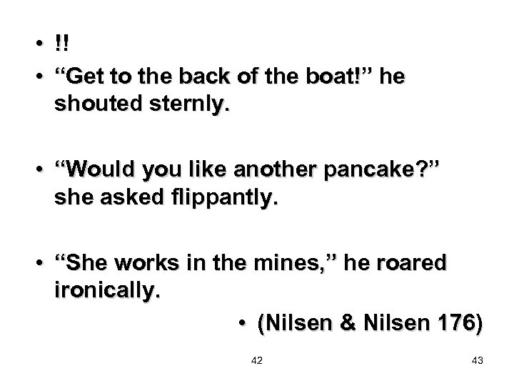 """• !! • """"Get to the back of the boat!"""" he shouted sternly."""