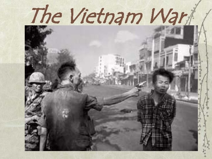 The Vietnam War 1