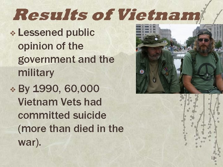 Results of Vietnam v Lessened public opinion of the government and the military v
