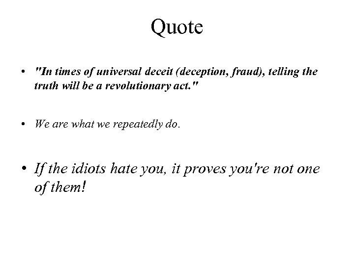 Quote •