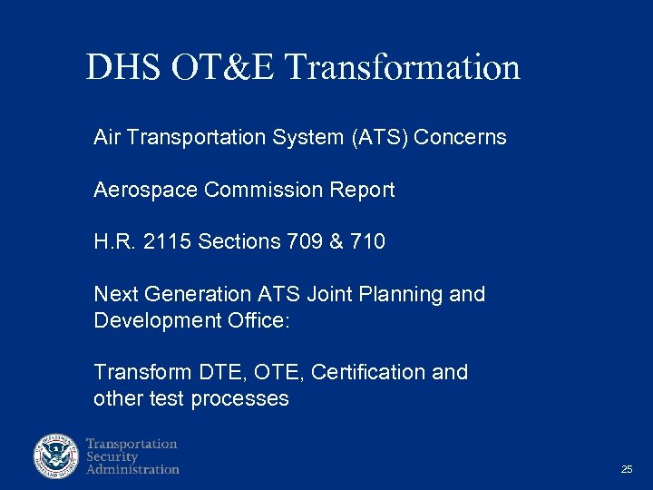 DHS OT&E Transformation Air Transportation System (ATS) Concerns Aerospace Commission Report H. R.