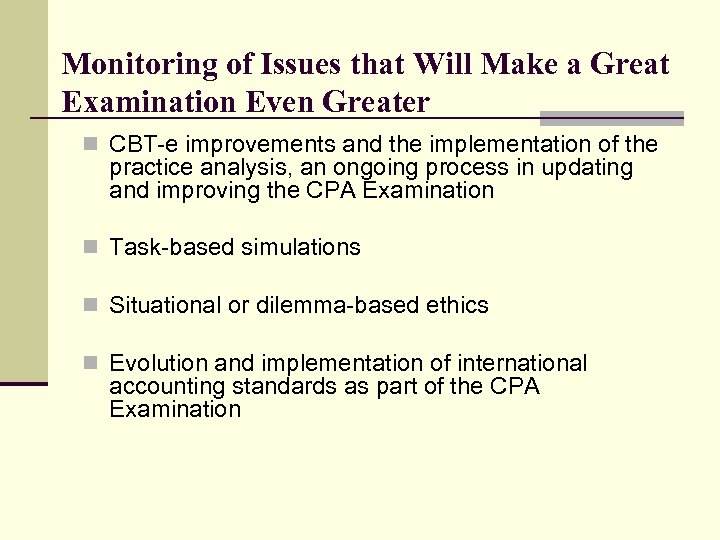 Monitoring of Issues that Will Make a Great Examination Even Greater n CBT-e improvements