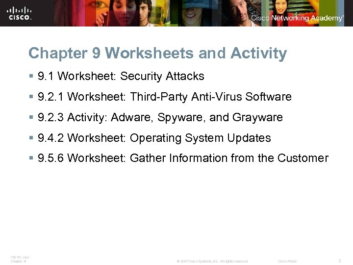 Chapter 9 Worksheets and Activity § 9. 1 Worksheet: Security Attacks § 9. 2.